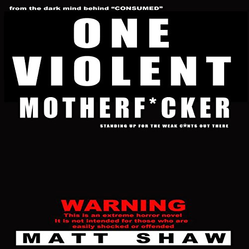 One Violent Motherf--ker audiobook cover art