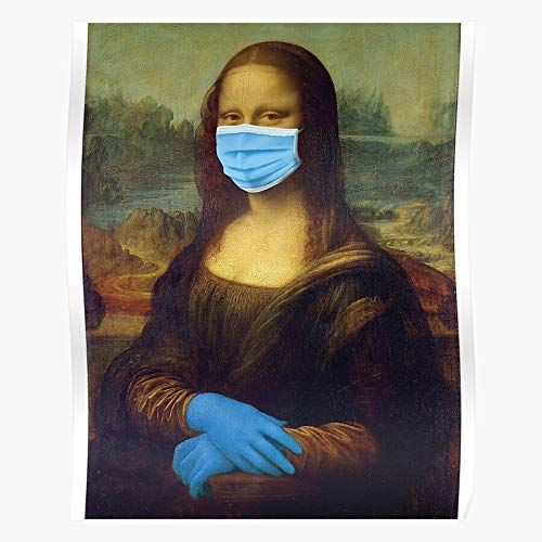 Protective Covid Glove Mona An Leonard Coronavirus Stop Sets Da Artist Himself Example Pandemic Vinci Protects Lisa Mask 19 The, Pray For Victims Of Covid For Home Decor Wall Art Print Poster