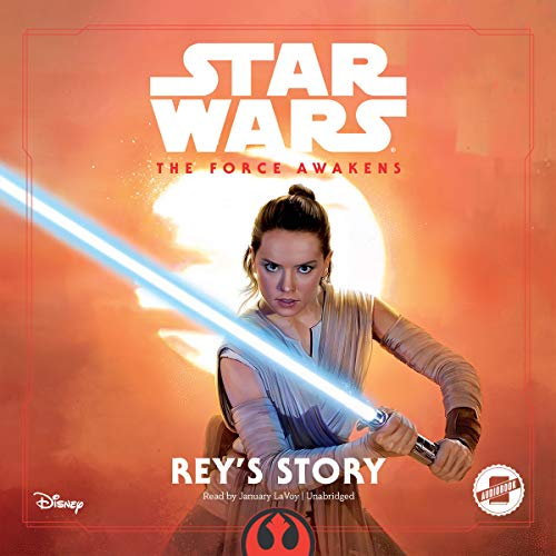 Star Wars The Force Awakens: Rey's Story audiobook cover art