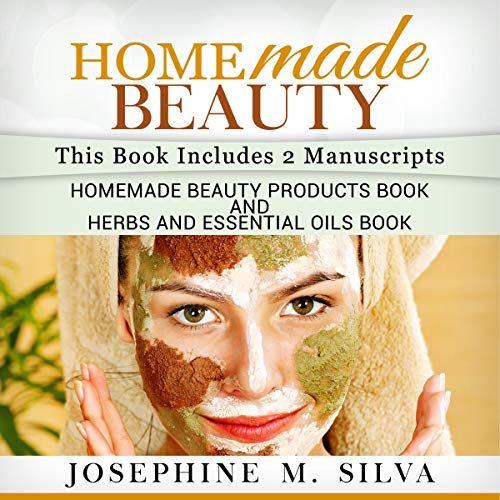 Homemade Beauty: 2 Manuscripts audiobook cover art