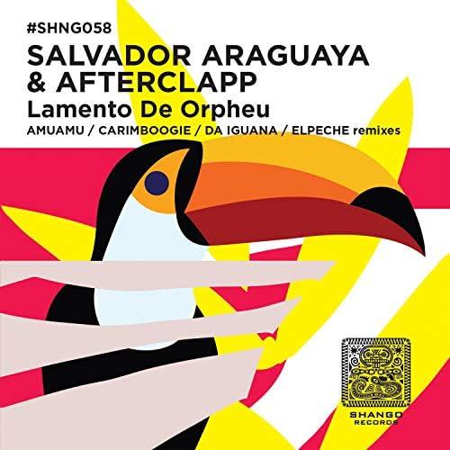 Salvador Araguaya & Afterclapp