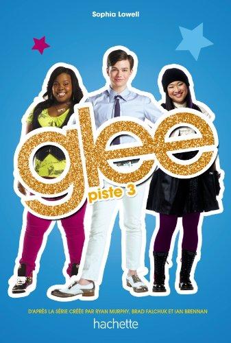 Glee - Tome 3 - Piste 3