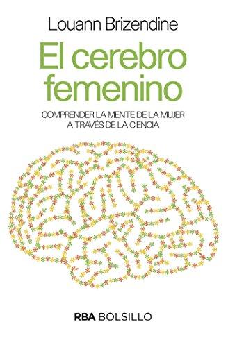 El cerebro femenino (DIVULGACIÓN nº 250) (Spanish Edition)