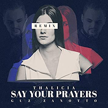 Say Your Prayers (Remix)