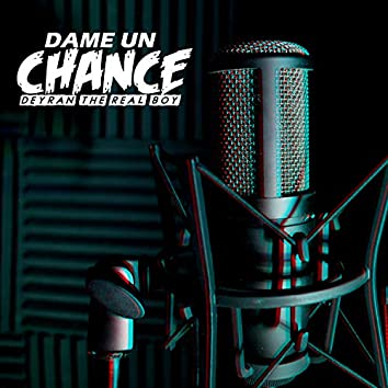 Dame un Chance