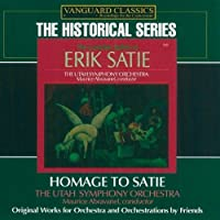Homage to Satie: The Orchestral Works by MAURICE UTAH SYMPHONY ORCHESTRA / ABRAVANEL