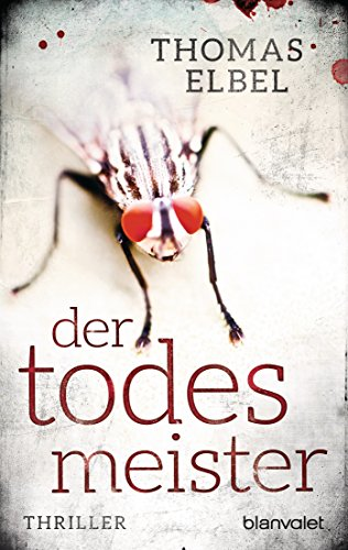 Der Todesmeister: Thriller (Viktor Puppe 1) (German Edition)
