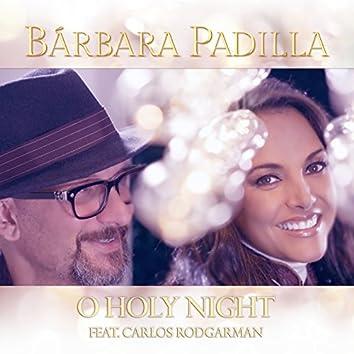 O Holy Night (feat. Carlos Rodgarman)
