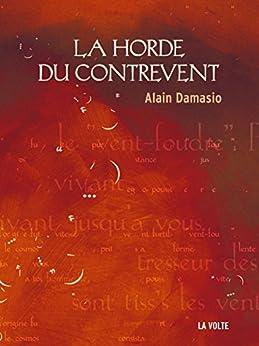 La Horde du Contrevent (Sc. Fiction) par [Alain Damasio]