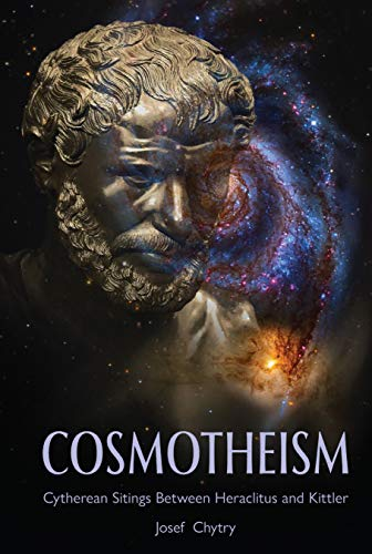Cosmotheism: Cytherean Sitings Between Heraclitus and Kittler (English Edition)