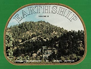 Earthship: Systems and Components vol. 2