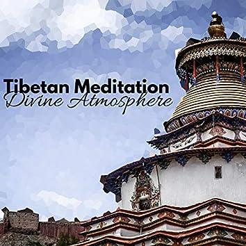 Tibetan Meditation Divine Atmosphere – Asian New Age Music, Chants, Monks, Tibetan Bowls, Deep Meditation State, Contemplations, Free Your Spirit, Clear Mind
