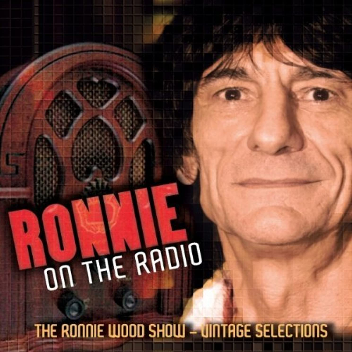 Ronnie On The Radio - The Ronnie Wood Show by Ronnie Wood (2011-11-08)