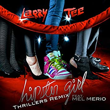 Hipster Girl (Thrillers Remix)