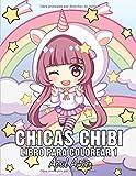 Chicas Chibi Libro Para Colorear 1: Para Niños, con Tiernos y Amables Personajes Kawaii En Escenas d...