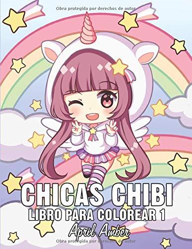 Chicas Chibi Libro Para Colorear 1: Para Niños, con Tiernos y Amables Personajes Kawaii En Escenas de Anime y Manga Fantasiosos y Divertidos
