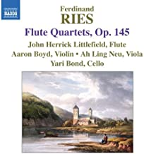 Ries: Flute Quartets Op 145
