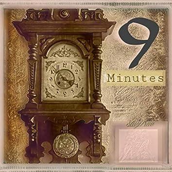 9 Minutes