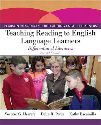 Teaching Reading to English Language Learners: Differentiated Literacies (Pearson Resources for Teaching English Learners)