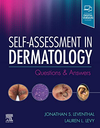 Compare Textbook Prices for Self-Assessment in Dermatology: Questions and Answers 1 Edition ISBN 9780323662000 by Leventhal MD, Jonathan,Levy MD, Lauren