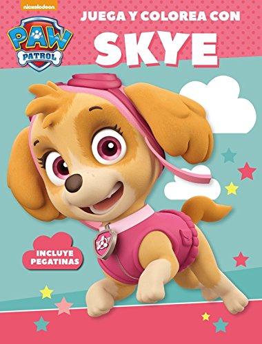 Juega y colorea con Skye (Paw Patrol   Patrulla Canina. Actividades): (Incluye pegatinas)