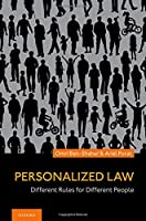 Personalized Law: Different Rules for Different People