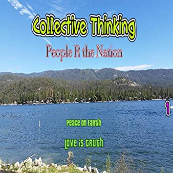 Collective Thinking (The People R the Nation)