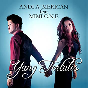 Yang Tertulis (feat. Mimi O.N.E)