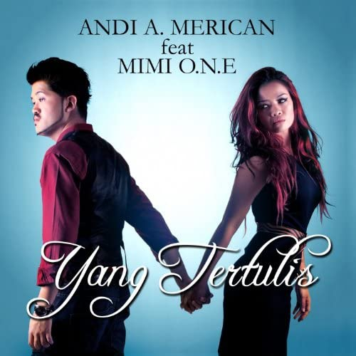 Andi A. Merican feat. Mimi O.N.E