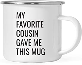 Andaz Press 11oz. Stainless Steel Funny Campfire Coffee Mug Gag Gift, My Favorite Cousin Gave Me This Mug, 1-Pack, Birthday Christmas Sarcastic Humor Metal Camping Cup Gift Ideas