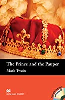 Macmillan Readers Prince and the Pauper The Elementary Level Reader & CD Pack (Macmillan Readers Elementary L)