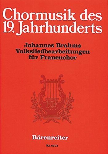 Volksliedbearbeitungen für Frauenchor. Chorpartitur, Sammelband. Chormusik des 19. Jahrhunderts