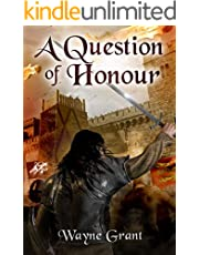 A Question of Honour (The Saga of Roland Inness Book 7)