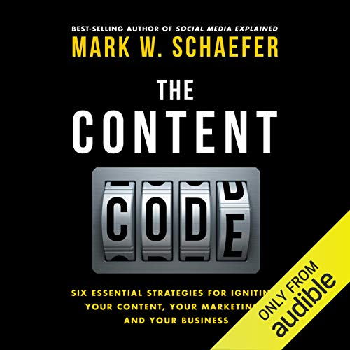 The Content Code Audiobook By Mark W. Schaefer cover art