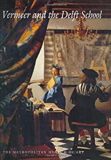 Vermeer and the Delft School (Metropolitan Museum of Art Series)