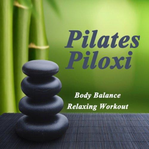 Pilates Piloxi (Body Balance Relaxing Workout)