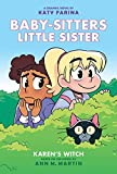 Karen's Witch (Baby-sitters Little Sister Graphic Novels)