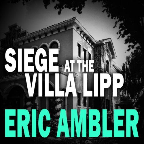 Siege at the Villa Lipp cover art