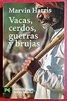 VACAS, CERDOS GUERRAS Y BRUJAS