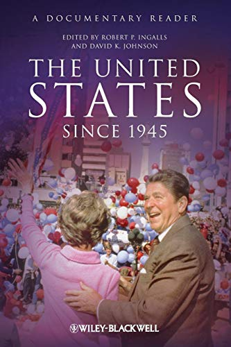 The United States Since 1945: A Documentary Reader