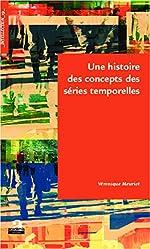 Une histoire des concepts des séries temporelles de Véronique Meuriot