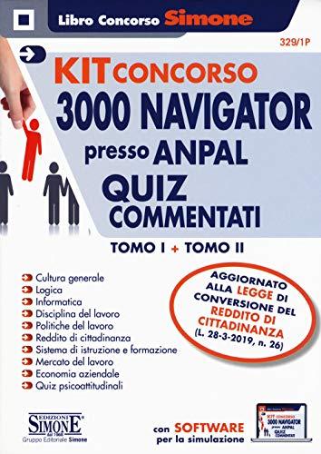 Concorso per Navigator presso ANPAL. Quiz commentati- Kit. Con software di simulazione (Vol. 1-2)