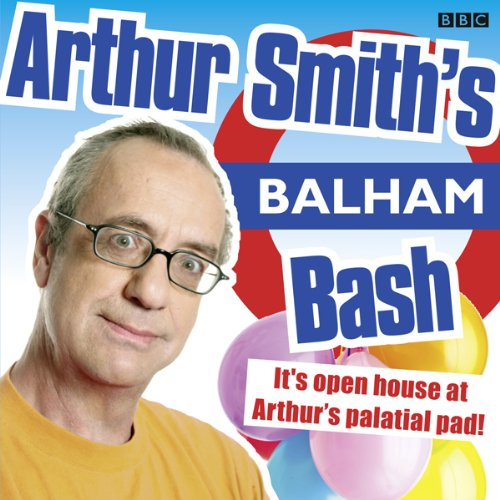 Arthur Smith's Balham Bash: Complete Series One cover art