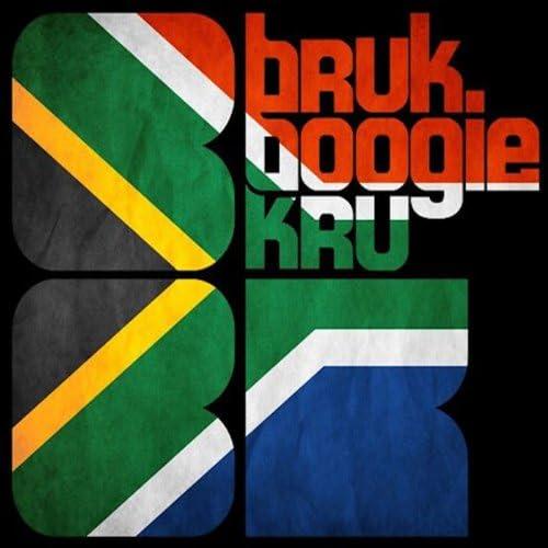 Bruk Boogie Kru feat. The Layders