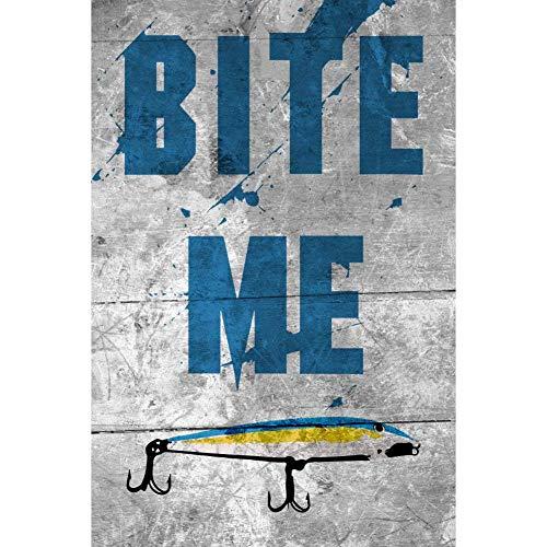 Señal de Pesca de Metal de Aluminio Bite Me para Pared o Estante de Pared, Cartel Grande – 1 Cartel – 1 Cartel – 1 Cartel único de 12 x 18 cm