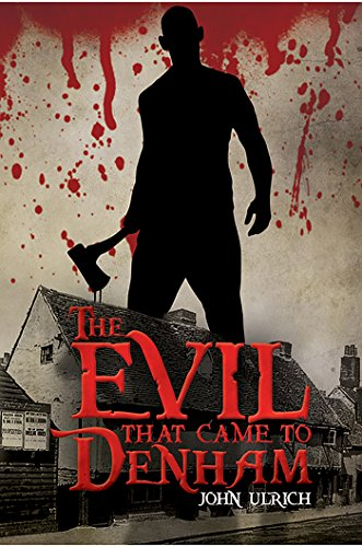 The Evil that Came to Denham (English Edition)