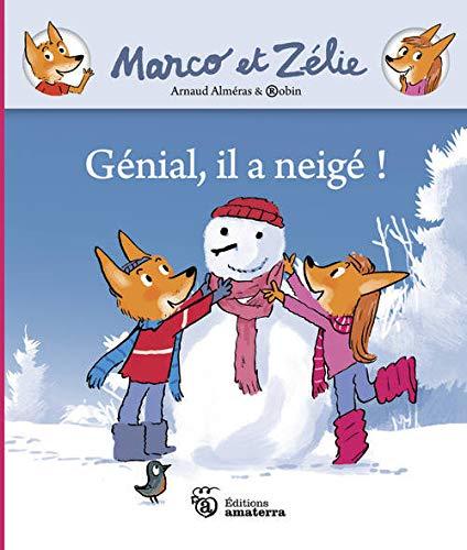 Marco et Zélie. Génial, il a neigé !