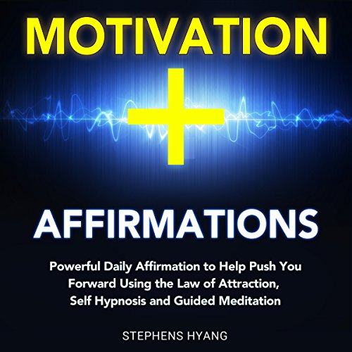 Motivation Affirmations audiobook cover art