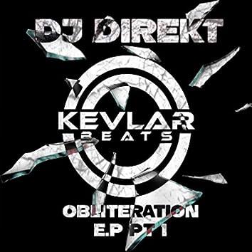 Obliteration, Pt. 1