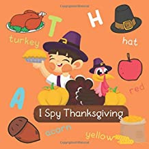 I Spy Thanksgiving: I Spy Books Ages 2-5 | Let's Play and Having Fun with Thanksgiving Color & Vocab Guessing Game